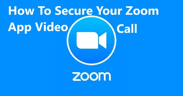 How to secure your zoom app - meetings, call, webinar, sessions