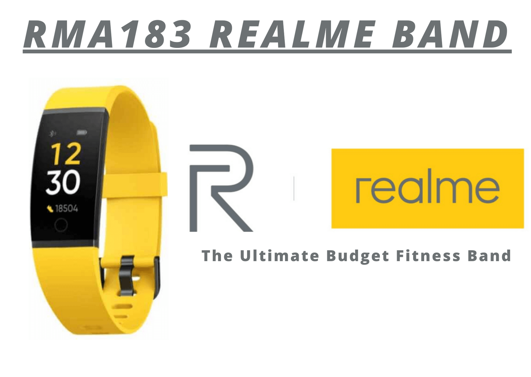 RMA183 Realme Band | The Ultimate Budget Fitness Band
